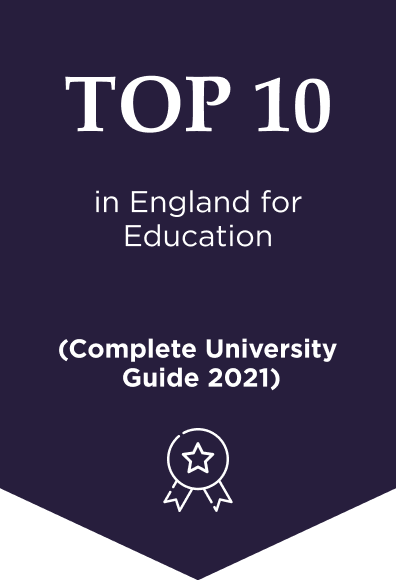 Top 10 in England for Education (Complete University Guide 2021)